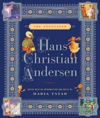 Annotated Hans Christian Andersen By Andersen, Hans Christian