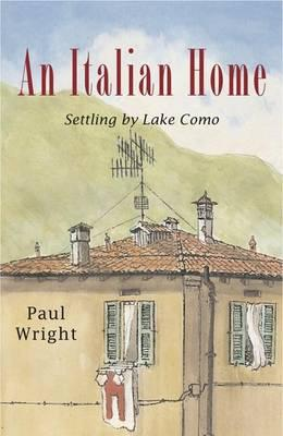 An Italian Home By Wright, Paul